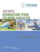 American College of Sports Medicine - ACSM's Exercise for Older Adults - 9781609136475 - V9781609136475