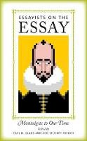 - Essayists on the Essay - 9781609380762 - V9781609380762