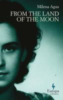 Agus, Milena - From the Land of the Moon - 9781609450014 - V9781609450014