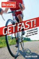 Yeager, Selene - Get Fast! - 9781609618315 - V9781609618315