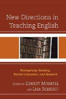 - New Directions in Teaching English: Reimagining Teaching, Teacher Education, and Research - 9781610486767 - V9781610486767