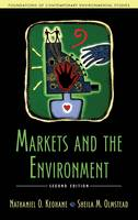Keohane, Mr. Nathaniel O., Olmstead, Dr. Sheila  M. - Markets and the Environment, Second Edition (Foundations of Contemporary Environmental Studies Series) - 9781610916073 - V9781610916073