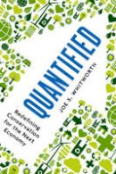 Whitworth, Joe S. - Quantified: Redefining Conservation for the Next Economy - 9781610916141 - V9781610916141