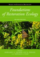 Palmer, Margaret A., Zedler, Joy B., Falk, Donald A. - Foundations of Restoration Ecology (The Science and Practice of Ecological Restoration Series) - 9781610916974 - V9781610916974