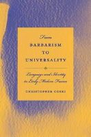 Coski, Christopher - From Barbarism to Universality: Language and Identity in Early Modern France - 9781611170368 - 9781611170368