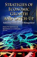 Gottinger, Hans W.; Goosen, Mattheus F.A. - Strategies of Economic Growth & Catch-Up - 9781611224221 - V9781611224221