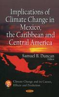 - Implications of Climate Change in Mexico, the Caribbean & Central America - 9781611228496 - V9781611228496