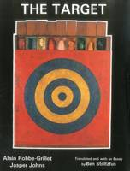 - The Target: Alain Robbe-Grillet and Jasper Johns - 9781611473209 - V9781611473209