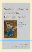 - Sentimentalism in Nineteenth-century America - 9781611476057 - V9781611476057