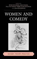 - Women and Comedy: History, Theory, Practice - 9781611476439 - V9781611476439