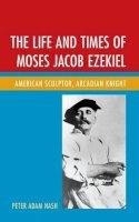 Nash, Peter Adam - LIFE AMP TIMES OF MOSES JACOB EZCB - 9781611476712 - V9781611476712