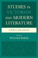 - Studies in Victorian and Modern Literature: A Tribute to John Sutherland - 9781611476927 - V9781611476927