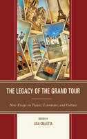 - The Legacy of the Grand Tour - 9781611477979 - V9781611477979