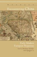 - Encountering China: Early Modern European Responses (Apercus: Histories Texts Cultures) - 9781611484380 - V9781611484380