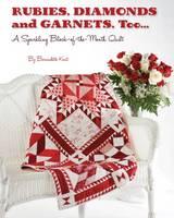 Kent, Bernadette - Rubies, Diamond and Garnets, Too.. - 9781611691054 - V9781611691054