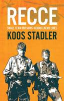 Koos Stadler - Recce: Small Team Missions Behind Enemy Lines - 9781612004044 - V9781612004044
