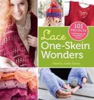 Judith Durant - Lace One-Skein Wonders: 101 Projects Celebrating the Possibilities of Lace - 9781612120584 - V9781612120584