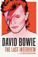 Bowie, David - David Bowie: The Last Interview - 9781612195759 - V9781612195759