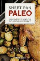 Ellgen, Pamela - Sheet Pan Paleo - 9781612435237 - V9781612435237