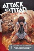Hajime Isayama, Ryo Suzukaze, Satoshi Shiki - Attack on Titan: Before the Fall 1 - 9781612629100 - V9781612629100