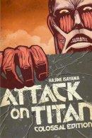Isayama, Hajime - Attack on Titan: Colossal Edition 1 - 9781612629711 - V9781612629711