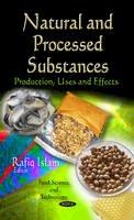 Islam, Rafiq - Natural & Processed Substances - 9781613241462 - V9781613241462