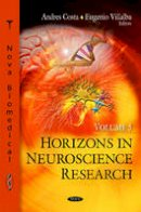 - Horizons in Neuroscience Research - 9781613241714 - V9781613241714