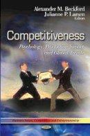 Beckford, Alexander M.; Larsen, Julianne P. - Competitiveness - 9781613244159 - V9781613244159