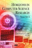 Thomas S. Clary - Horizons in Computer Science Research - 9781613247891 - V9781613247891