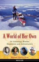 Ross, Michael Elsohn - World of Her Own - 9781613744383 - V9781613744383