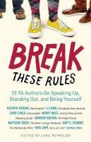 Reynolds, Luke - Break These Rules - 9781613747841 - V9781613747841