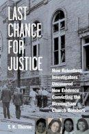 Thorne, T. K. - Last Chance for Justice - 9781613748640 - V9781613748640