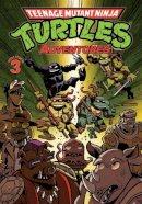 Clarrain, Dean - Teenage Mutant Ninja Turtles Adventures Volume 3 - 9781613775547 - V9781613775547