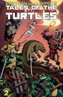 Laird, Peter, Eastman, Kevin B. - Tales of the Teenage Mutant Ninja Turtles Volume 2 - 9781613776247 - V9781613776247