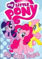 Various - My Little Pony: The Magic Begins (My Little Pony Animated) - 9781613777541 - V9781613777541