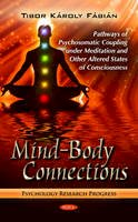 Fabian, Tibor Karoly - Mind-Body Connections - 9781614702566 - V9781614702566