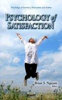 Brian S. Nguyen - Psychology of Satisfaction - 9781614706885 - V9781614706885