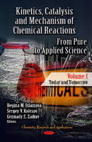 - Kinetics, Catalysis & Mechanism of Chemical Reactions - 9781614706960 - V9781614706960