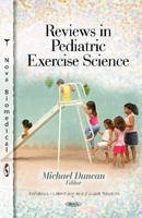 Michael Duncan - Reviews in Pediatric Exercise Science - 9781614709787 - V9781614709787