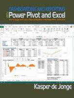 Jonge, Kasper - Dashboarding and Reporting with PowerPivot and Excel - 9781615470273 - V9781615470273