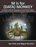 Puls, Ken; Escobar, Miguel - M is for (Data) Monkey - 9781615470341 - V9781615470341