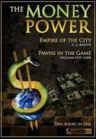 Carr, William Guy; Knuth, Edwin Charles - The Money Power - 9781615771219 - V9781615771219