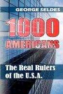 Seldes, George - 1000 Americans - 9781615779000 - V9781615779000