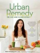 Pasquale, Neka - Urban Remedy: The 4-Day Home Cleanse Retreat to Detox, Treat Ailments, and Reset Your Health - 9781616288143 - KKD0007141