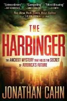 Jonathan Cahn - The Harbinger: The ancient mystery that holds the secret of America's future - 9781616386108 - V9781616386108