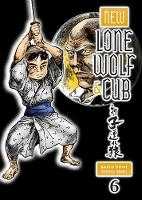 Koike, Kazuo - New Lone Wolf and Cub Volume 6 - 9781616553616 - V9781616553616