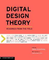 Helen Armstrong - Digital Design Theory: Readings from the Field (Design Briefs) - 9781616893088 - V9781616893088