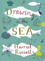 Russell, Harriet - Drawing in the Sea - 9781616894184 - V9781616894184