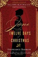 Barron, Stephanie - Jane and the Twelve Days of Christmas (Being a Jane Austen Mystery) - 9781616955724 - V9781616955724