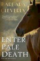 Cleverly, Barbara - Enter Pale Death (A Detective Joe Sandilands Novel) - 9781616956172 - V9781616956172